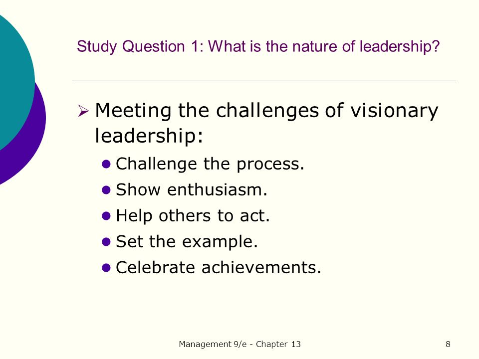 Management 9/e - Chapter 138 Study Question 1: What is the nature of leadership.