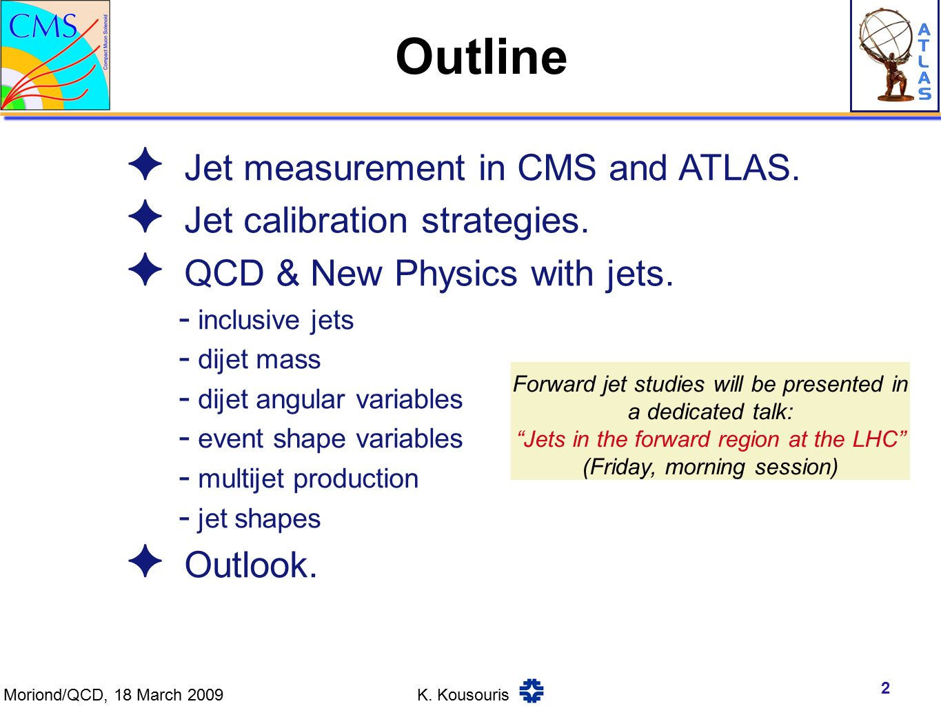 ✦ Jet measurement in CMS and ATLAS. ✦ Jet calibration strategies.