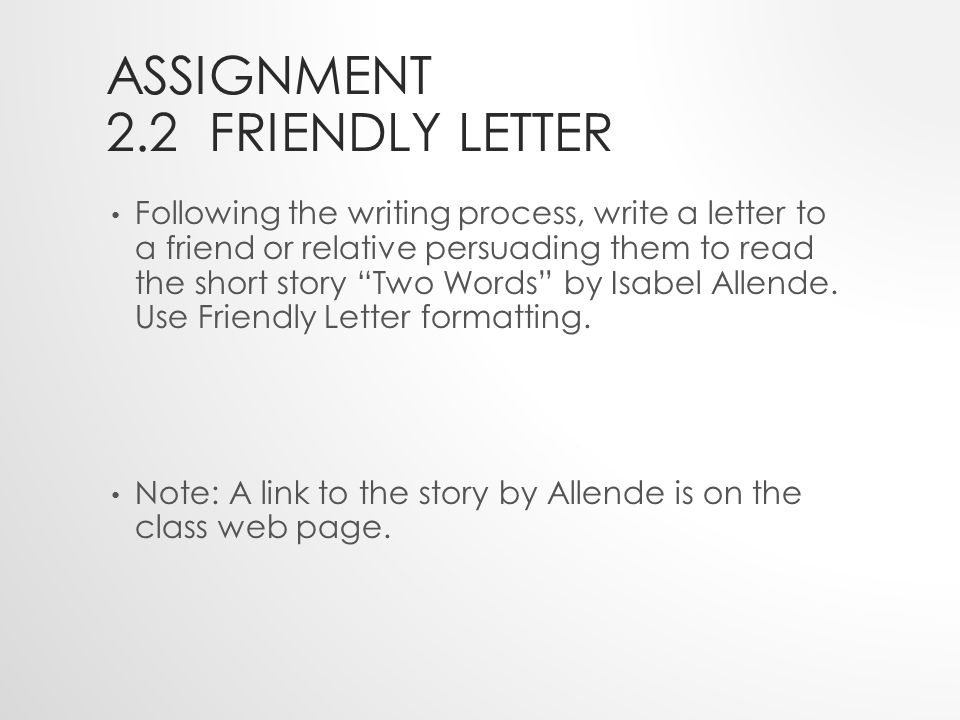 Unit Two Assignments South American Literature 2.2 The Friendly