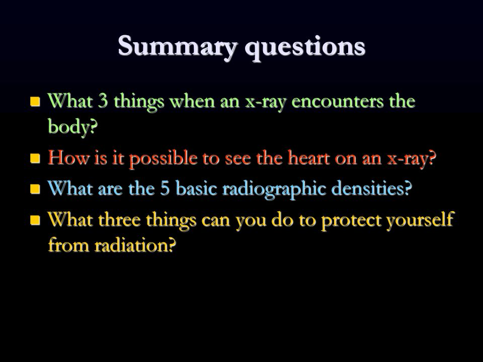 Introduction to medical imaging from a presentation by jeff summary questions what 3 things when an x ray encounters the body solutioingenieria Images