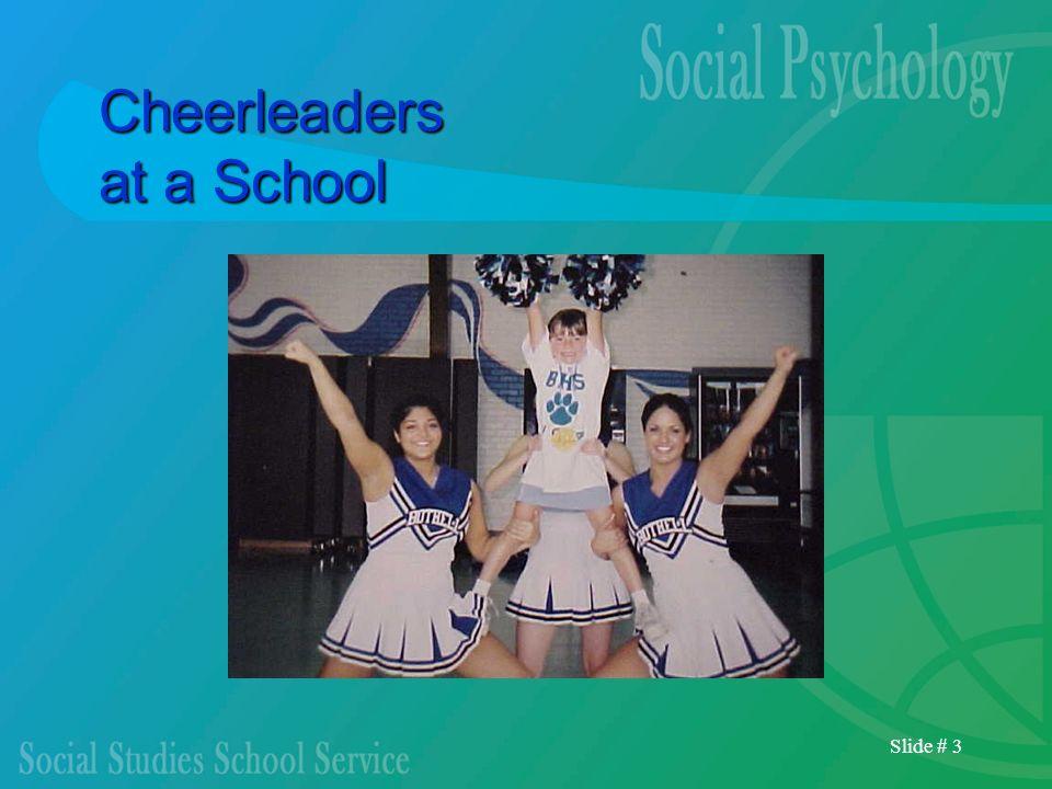 Slide # 3 Cheerleaders at a School