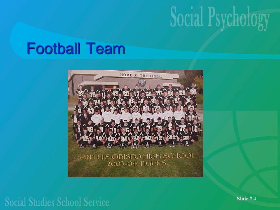 Slide # 4 Football Team