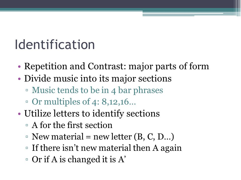 The Structure of Music Musical Forms. Identification Repetition ...