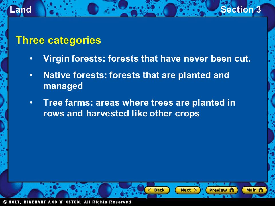 LandSection 3 Three categories Virgin forests: forests that have never been cut.