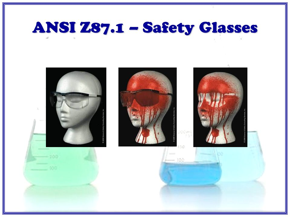 ANSI Z87.1- Safety Glasses
