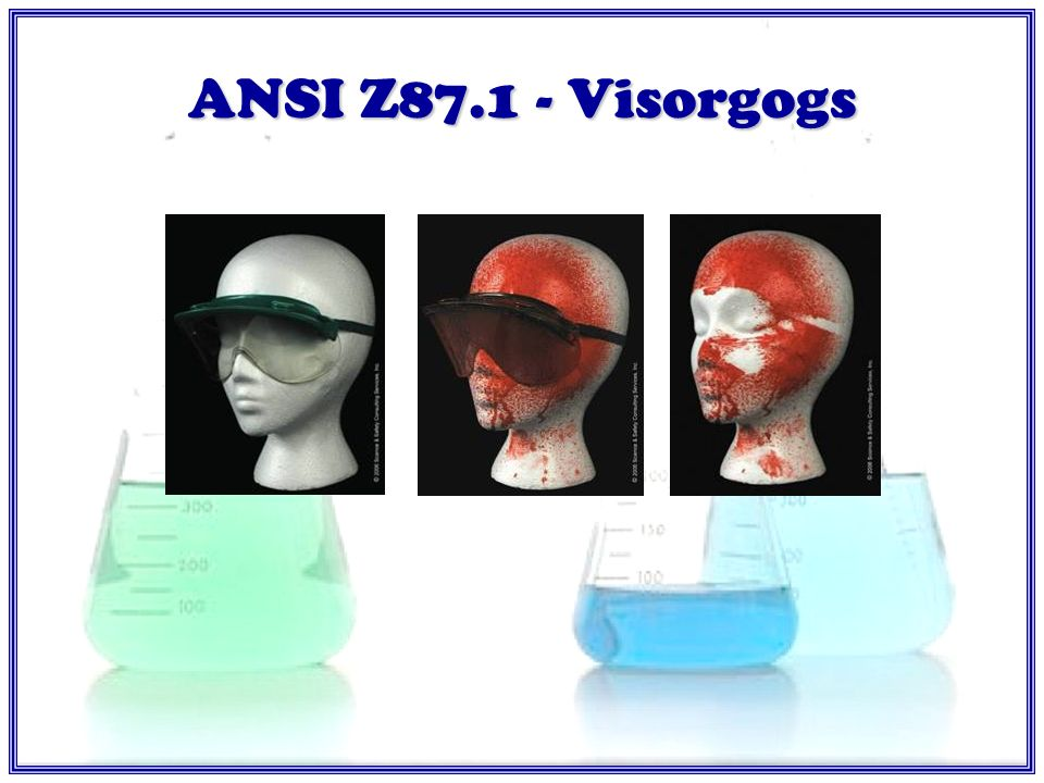 ANSI Z87.1 – Safety Glasses