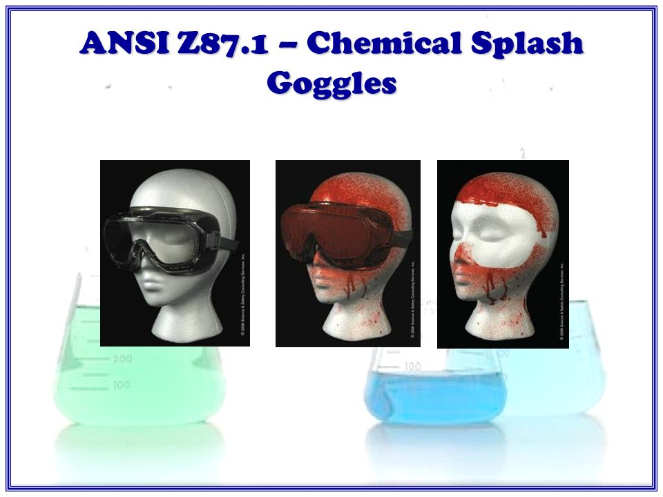 ANSI Z87.1 – Safety Goggles