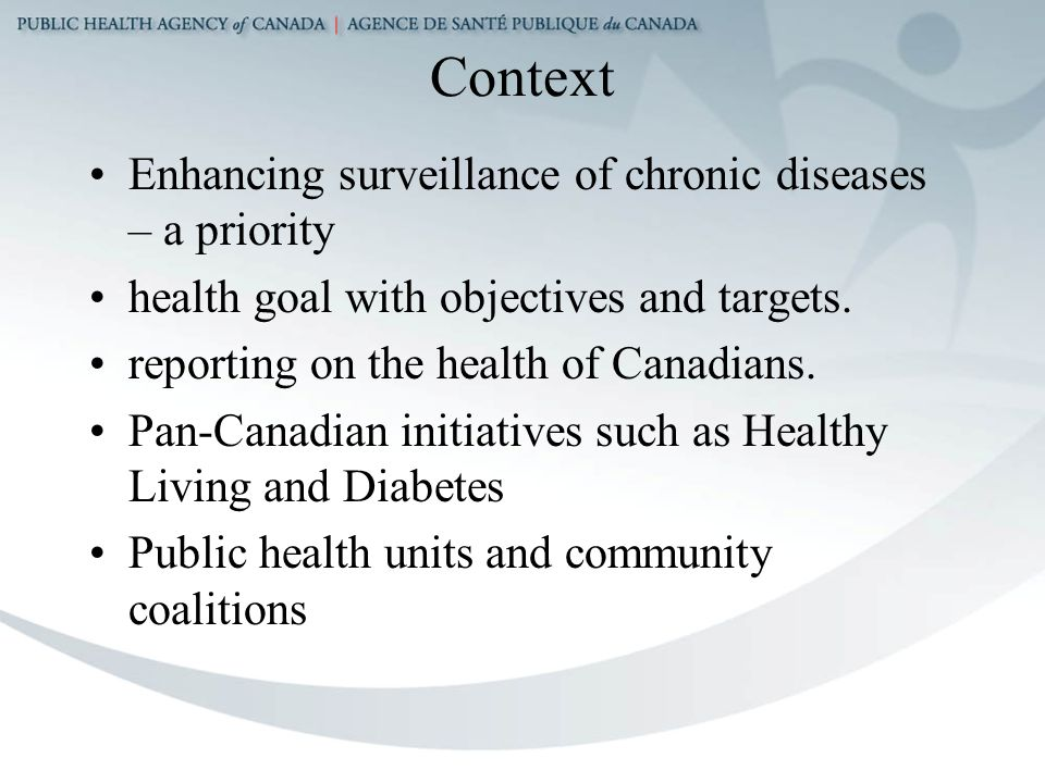 Context Enhancing surveillance of chronic diseases – a priority health goal with objectives and targets.