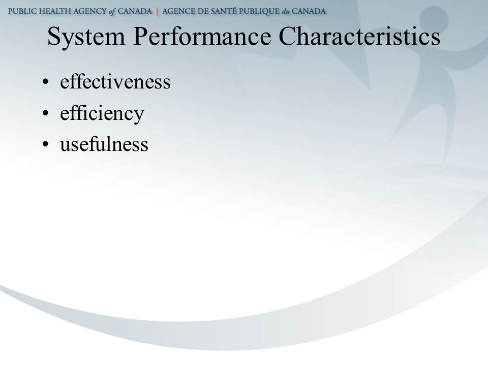 System Performance Characteristics effectiveness efficiency usefulness
