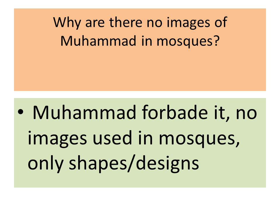 Why are there no images of Muhammad in mosques.