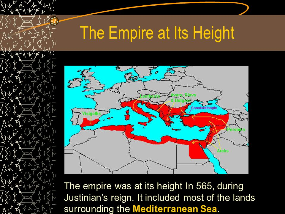 The Empire at Its Height The empire was at its height In 565, during Justinian's reign.