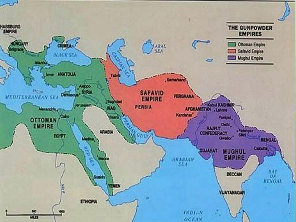 Ottoman, Safavid, and Mughal Empires - ppt download