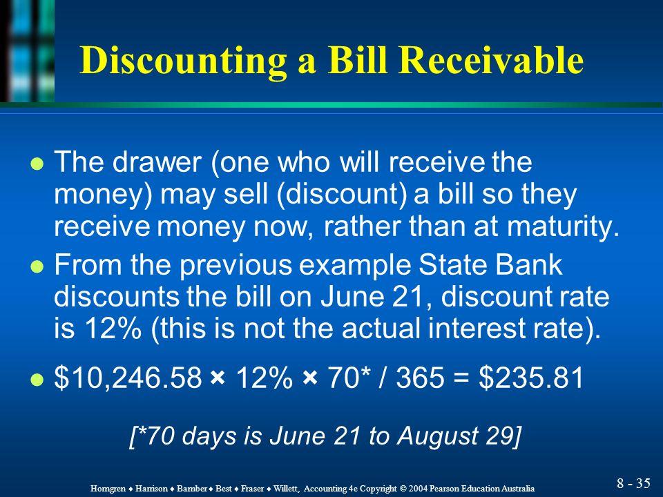 Accounts and Bills Receivable Chapter 8 HORNGREN HARRISON – Bill Receivables