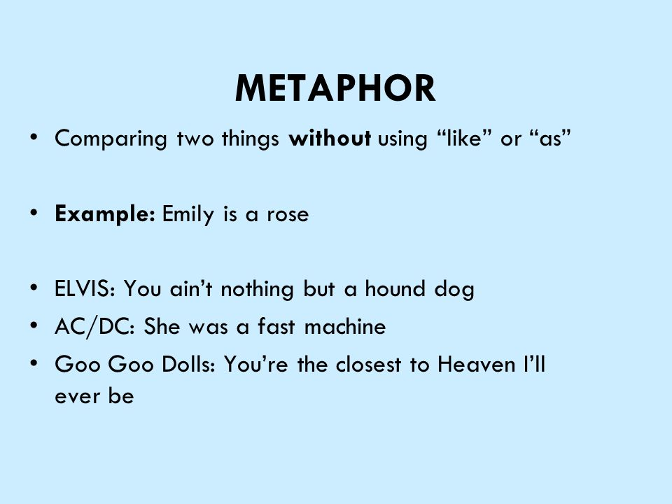 FIGURATIVE LANGUAGE Take notes on your sheet. METAPHOR Comparing two ...