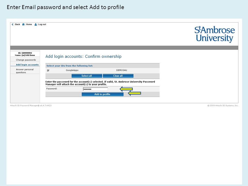Enter  password and select Add to profile