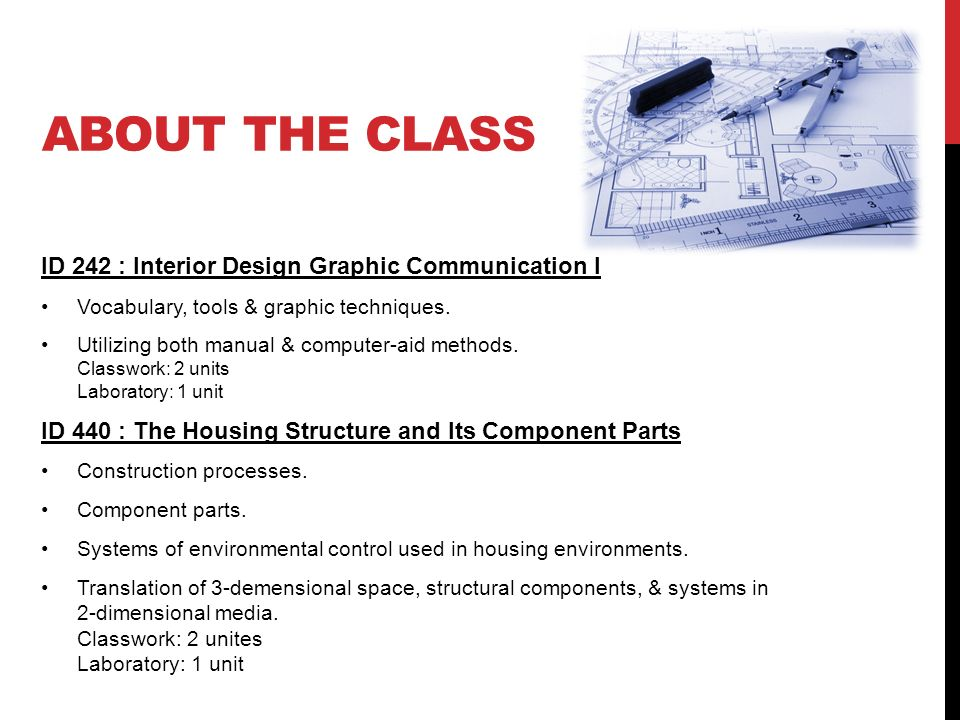 ABOUT THE CLASS ID 242 Interior Design Graphic Communication I Vocabulary Tools