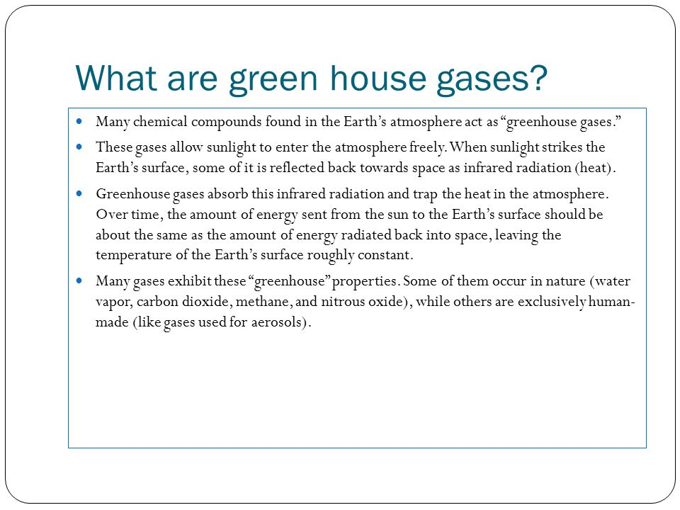What are green house gases.
