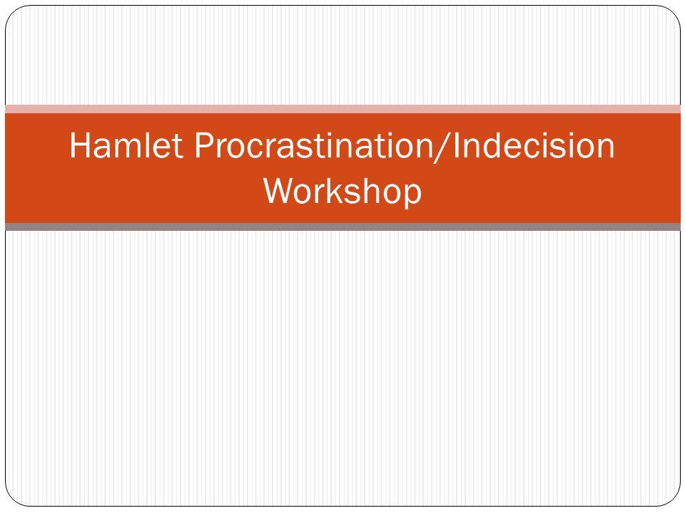Hamlet procrastination essay