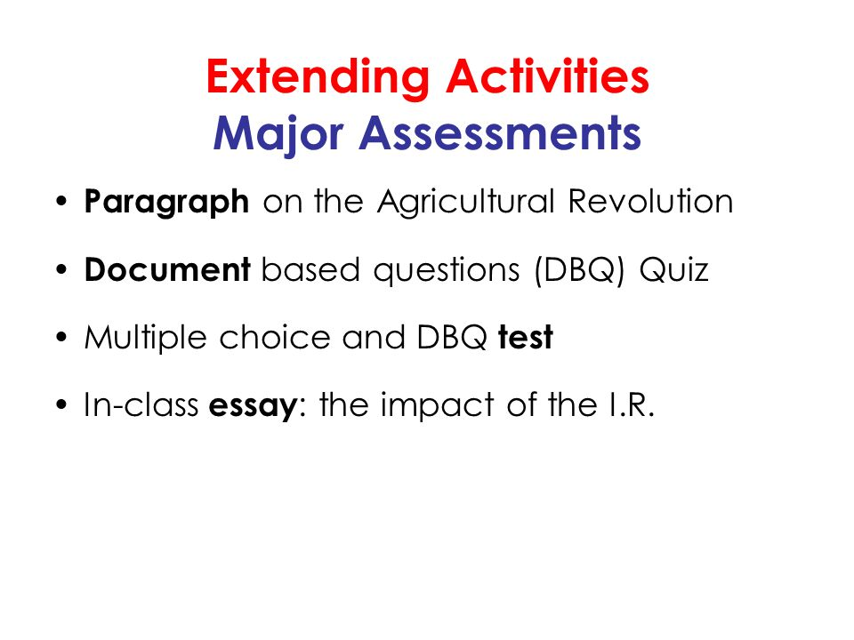 revolution unit i the industrial revolution essential question   paragraph on the agricultural revolution document based questions dbq quiz multiple choice and dbq test in class essay the impact of the i r