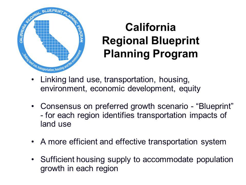 Statewide strategies for coordinating regional transportation and 7 california regional blueprint planning program linking malvernweather Gallery