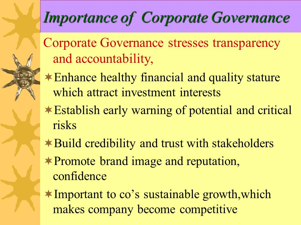 the importance of corporate governance in organizations essay To better facilitate the long-term value of returns, calstrs has undertaken a variety of corporate governance initiatives and has sounded this message in political halls, board rooms and court rooms it is of the utmost importance that our efforts around these issues remain at a constant vigilance.