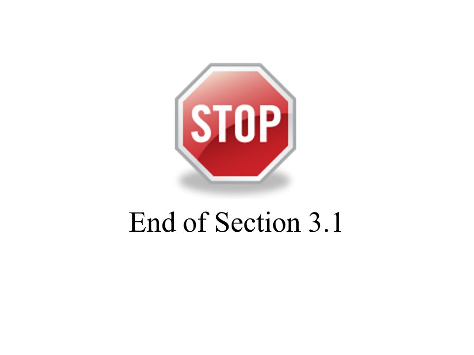 End of Section 3.1