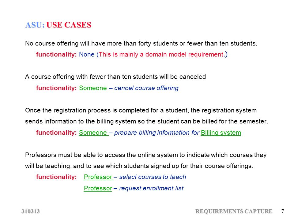 Requirements capture 1 asu course registration system use case model 310313 requirements capture 7 asu use cases no course offering will have more than forty ccuart Images