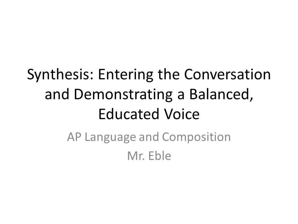 Ap lang synthesis essay