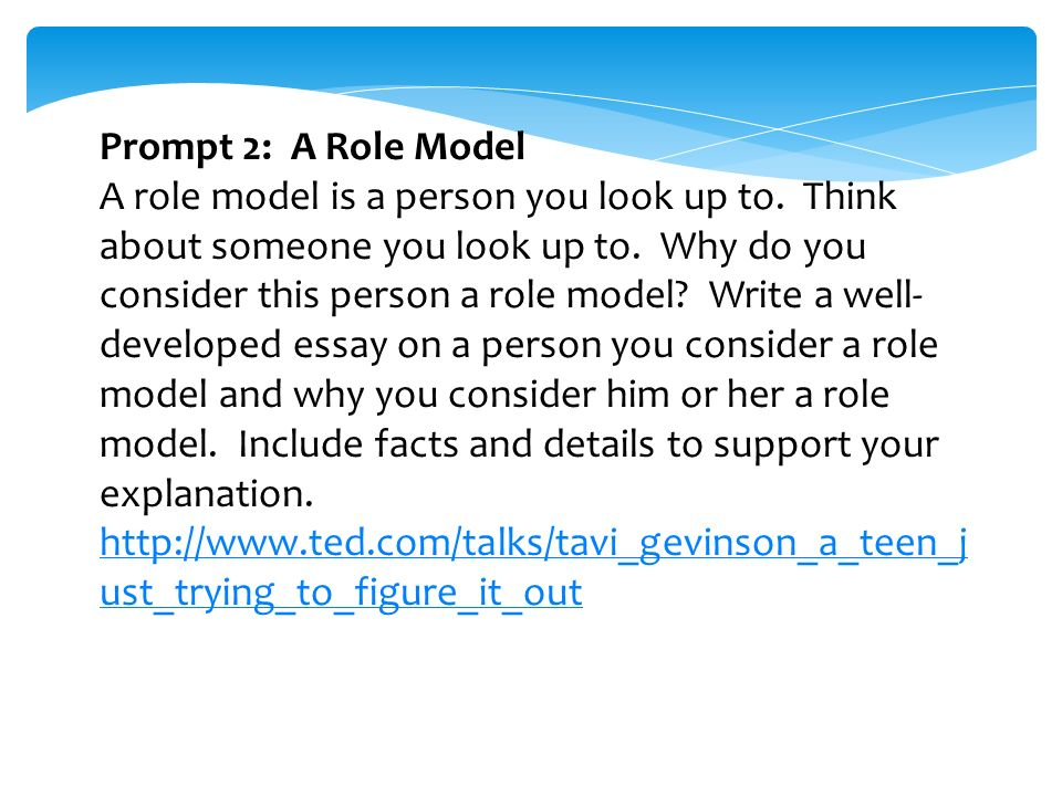 informational essay intro to prompts prompt build your own  prompt 2 a role model a role model is a person you look up to
