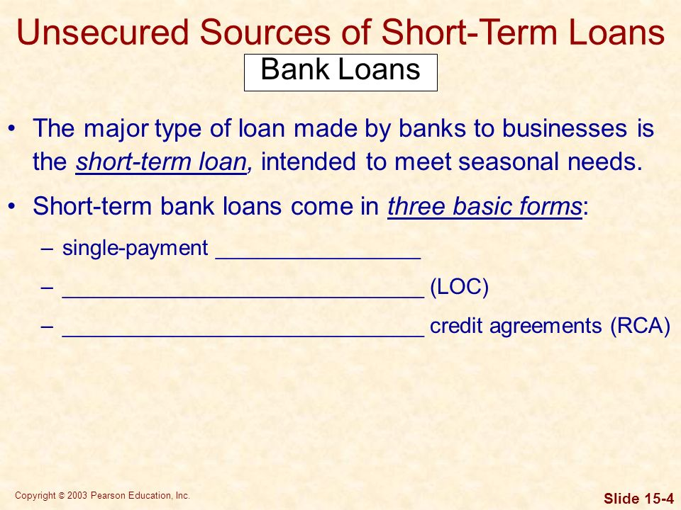 Copyright 2003 Pearson Education Inc Slide 150 Ch 15 Learning – Short Term Loan Agreement Template