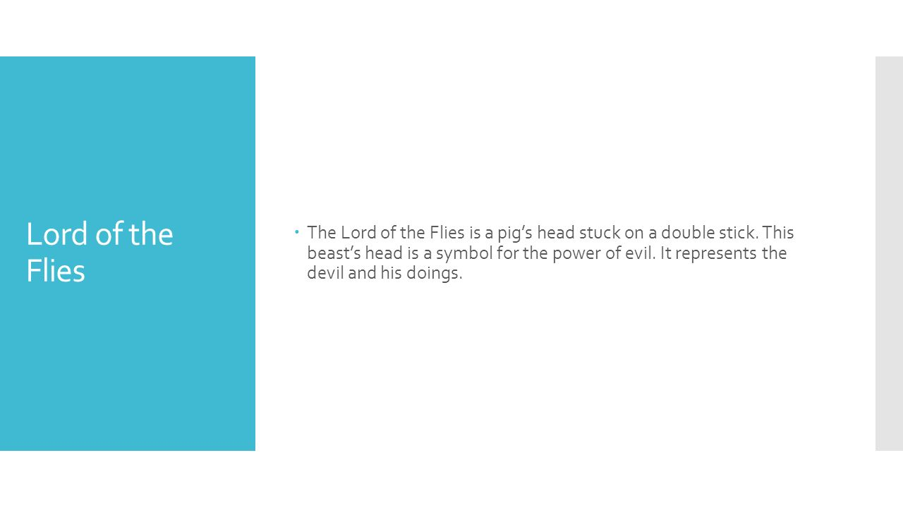 Symbols from lord of the flies there is another example at https lord of the flies the lord of the flies is a pigs head stuck on buycottarizona