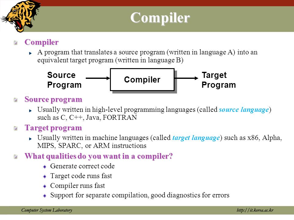 Compilation Process Preprocessor Compiler Assembler Loader/Linkage Editor Source program Expanded Source Program Assembly Program Relocatable code Target program Expands macros into the source program Libraries, relocatable object files