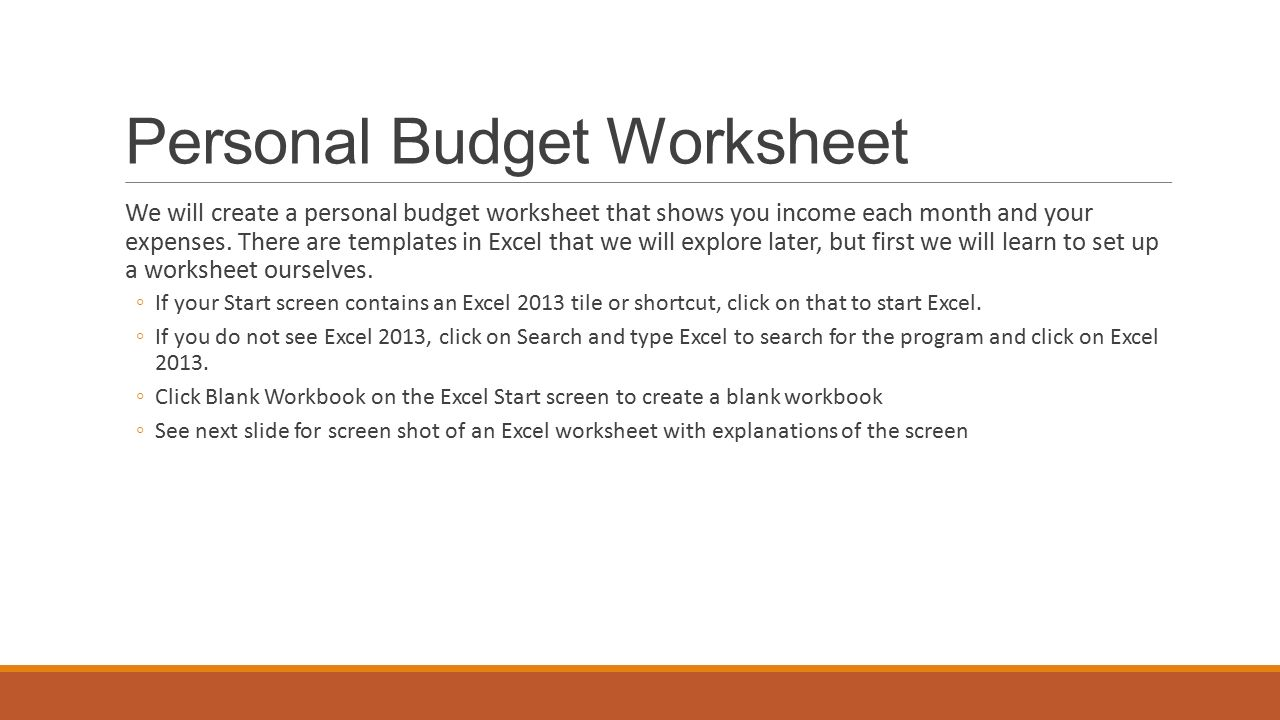 Excel CREATING A WORKSHEET AND CHART Personal Budget Worksheet We – Create a Worksheet