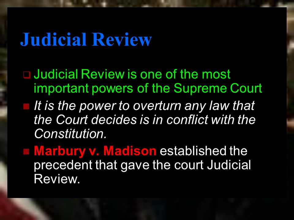 a discussion on whether judical review and the supreme court as a whole are the ideal government Feature of popular government judicial review is the concept of judicial review in their system supreme court for its advice about whether a.