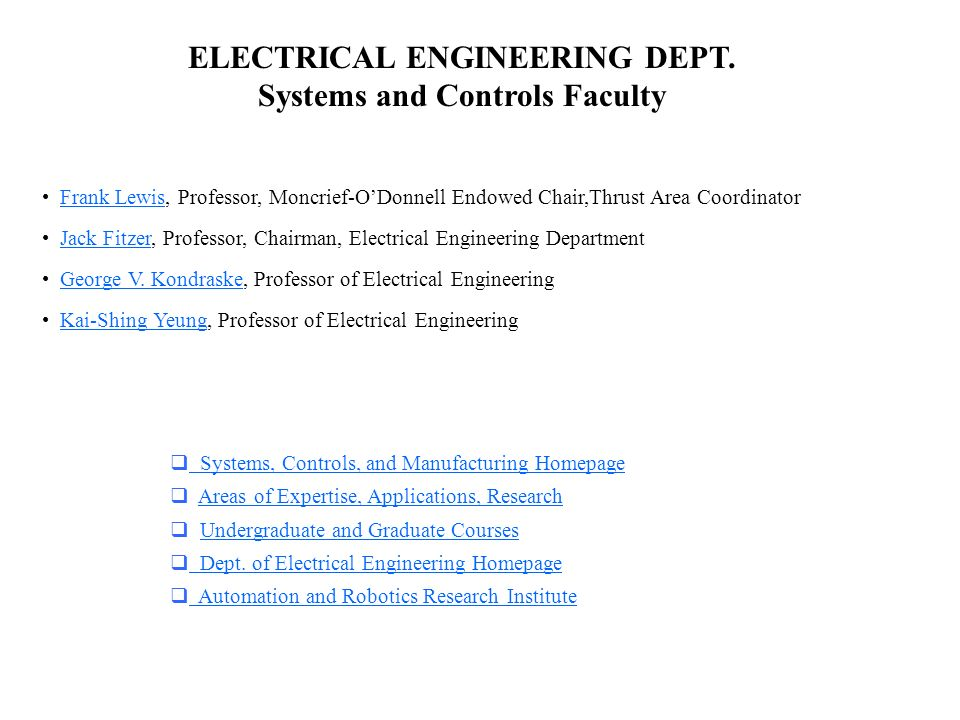 ELECTRICAL ENGINEERING DEPT. Systems, Controls, and Manufacturing ...