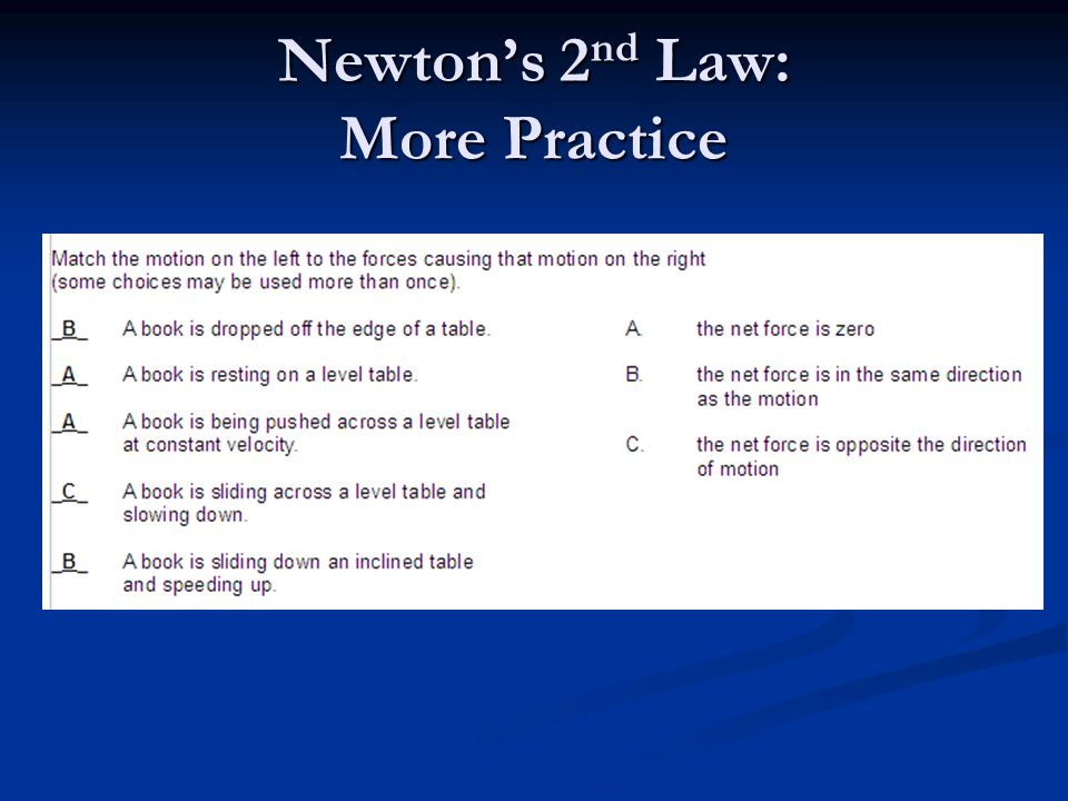 Newton's 2 nd Law: More Practice