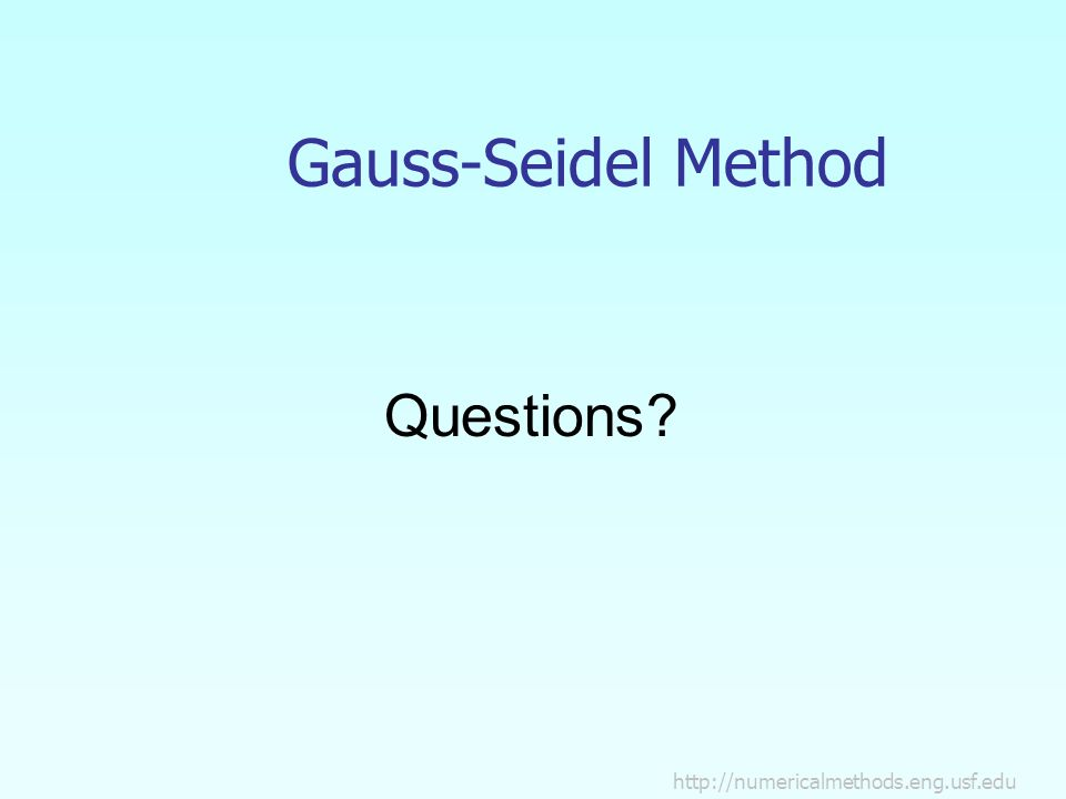 Gauss-Seidel Method Questions