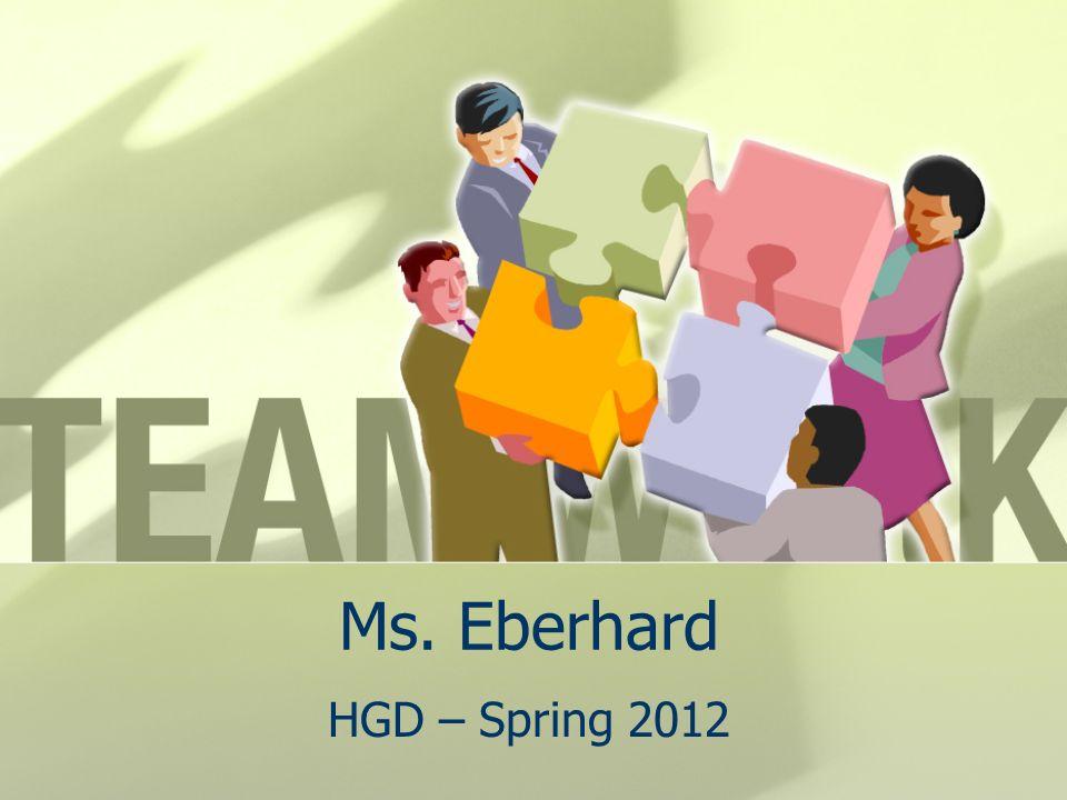 Ms. Eberhard HGD – Spring 2012