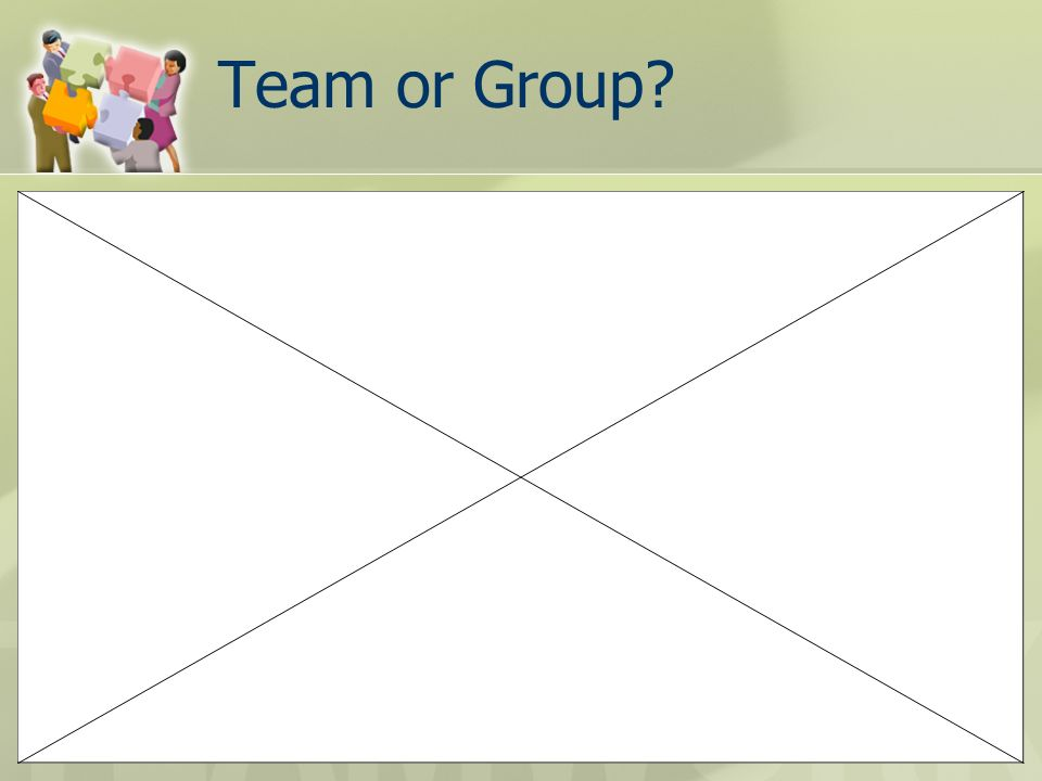 Team or Group?