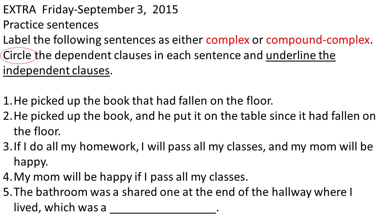 DLR Notes-Sentence Structure- Week 5 A COMPLEX SENTENCE has one ...
