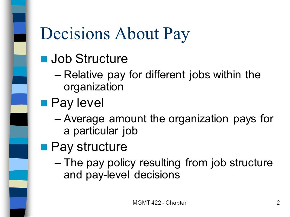 the effect of pay level structure Read chapter 5 pay for performance: perspectives and research: pay for performance has become a buzzword for the 1990s, as us organizations seek way.