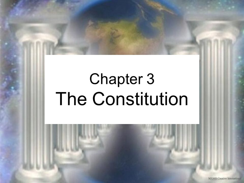 Chapter 3 The Constitution