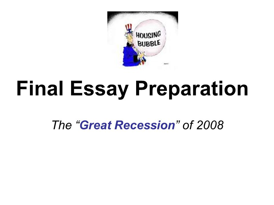 essay on recession 2008