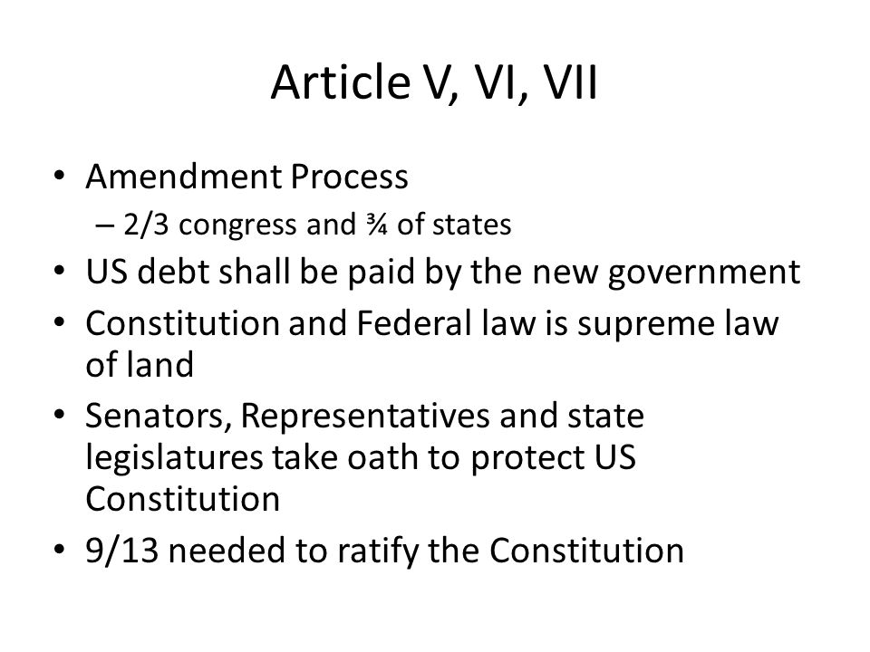 Article IV Full Faith and Credit – Each state must recognize each states' legal proceedings Extradition Congress can admit new states, no state can be created within boundaries of other states without the other states' permission and Congressional approval US government guarantees a Republican form of government to every state and shall protect them from invasion