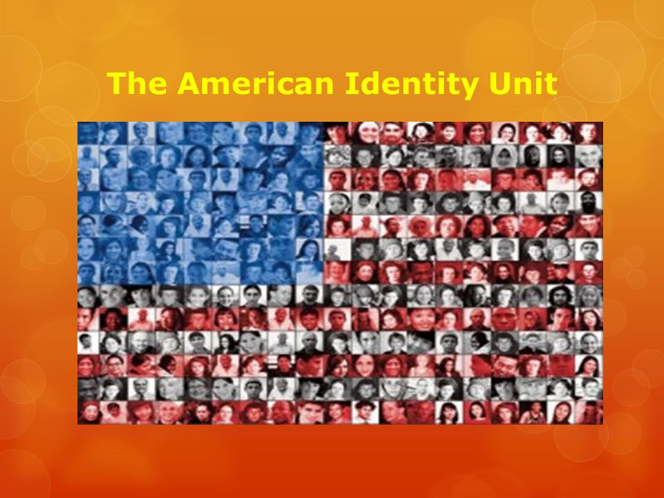 the american identity unit goals  to help prepare your for the  1 the american identity unit