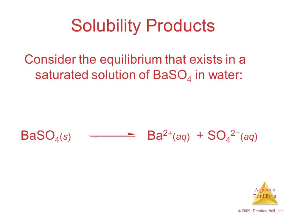 Aqueous Equilibria © 2009, Prentice-Hall, Inc.