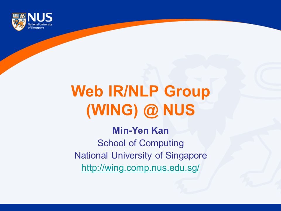 web ir/nlp group nus min-yen kan school of computing national, Presentation templates