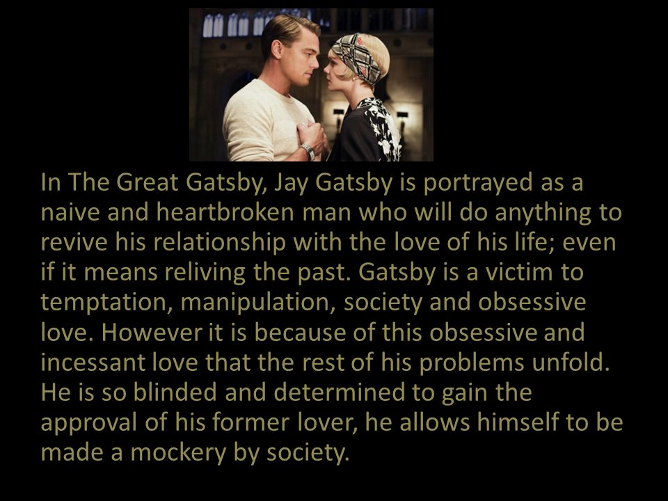 the great gatsby jay gatsby and Questions about jay gatsby used to be so simple was he a bootlegger did he kill a man was he in on the fix of the 1919 world series but now, 75 years after the publication of f scott fitzgerald's the great gatsby, a literature professor has a new question: was gatsby black.