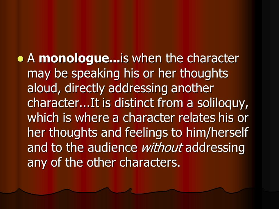 Monologues and soliloquies a monologue is an extended 6 a ccuart Image collections
