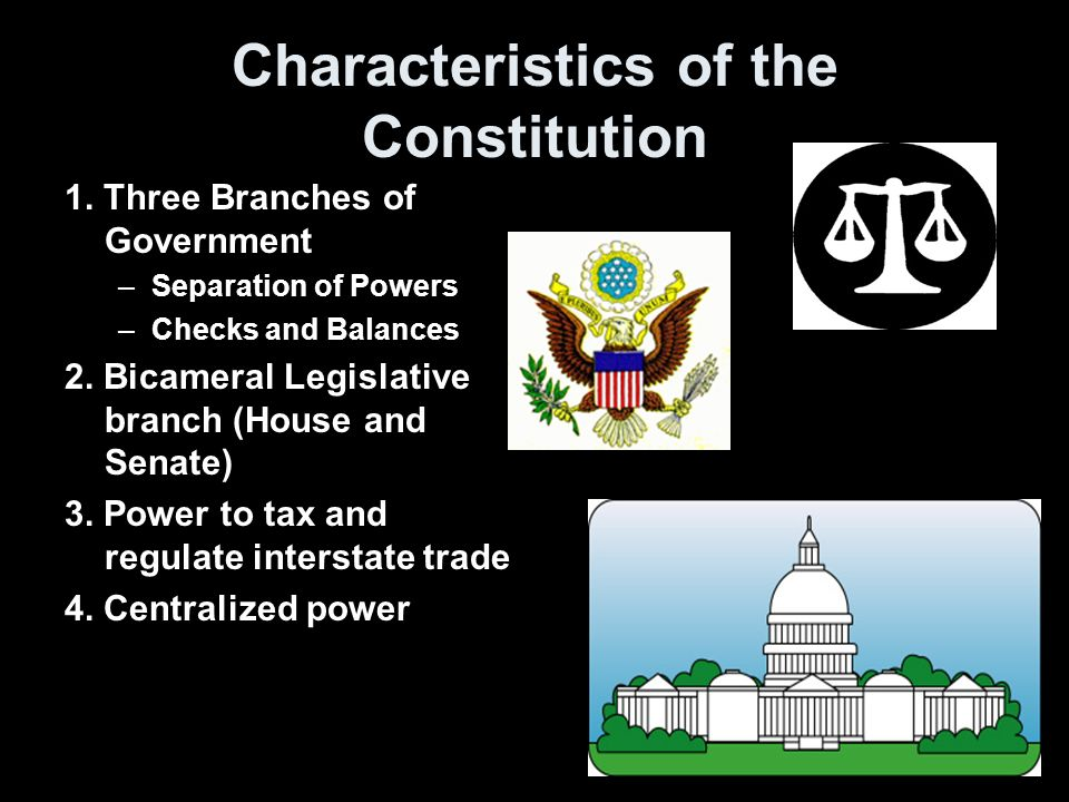 Characteristics of the Constitution 1.